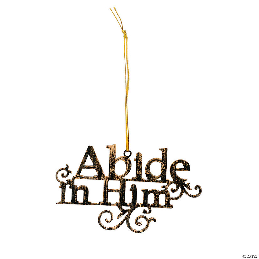 Abide in Him Christmas Ornaments