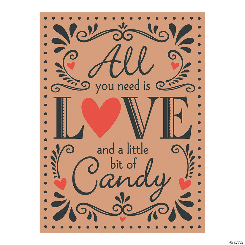 All You Need is Love and Candy Wedding Sign