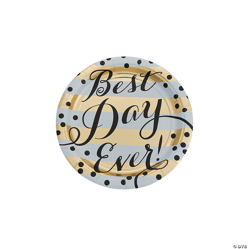 Best Day Ever Paper Dessert Plates