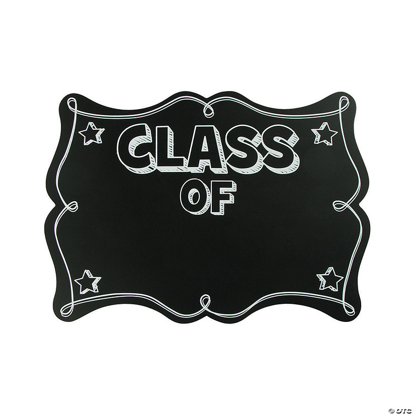 """Class of"" Chalkboard Sign"
