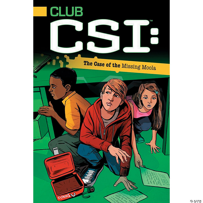 Club CSI: The Case of the Missing Moola