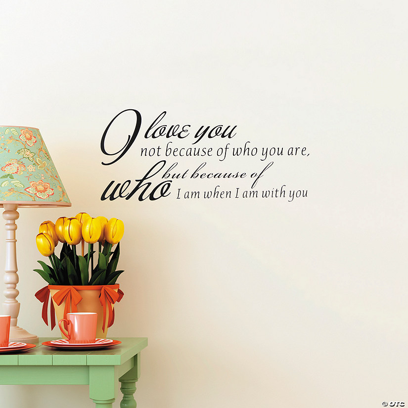 I Love You Because Wall Decals