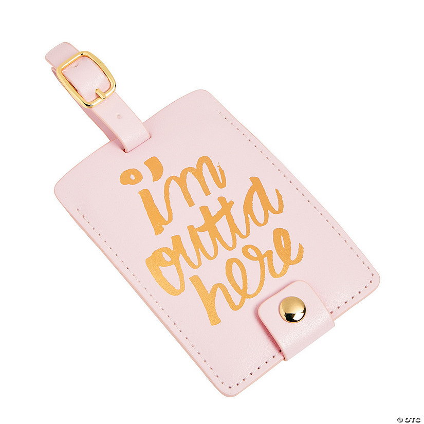 I'm Outta Here Luggage Tags