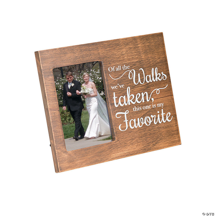 Of All The Walks Wedding Picture Frame