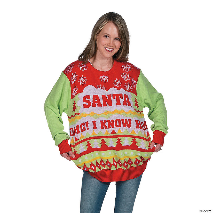 Santa... OMG! I Know Him Ugly Sweater