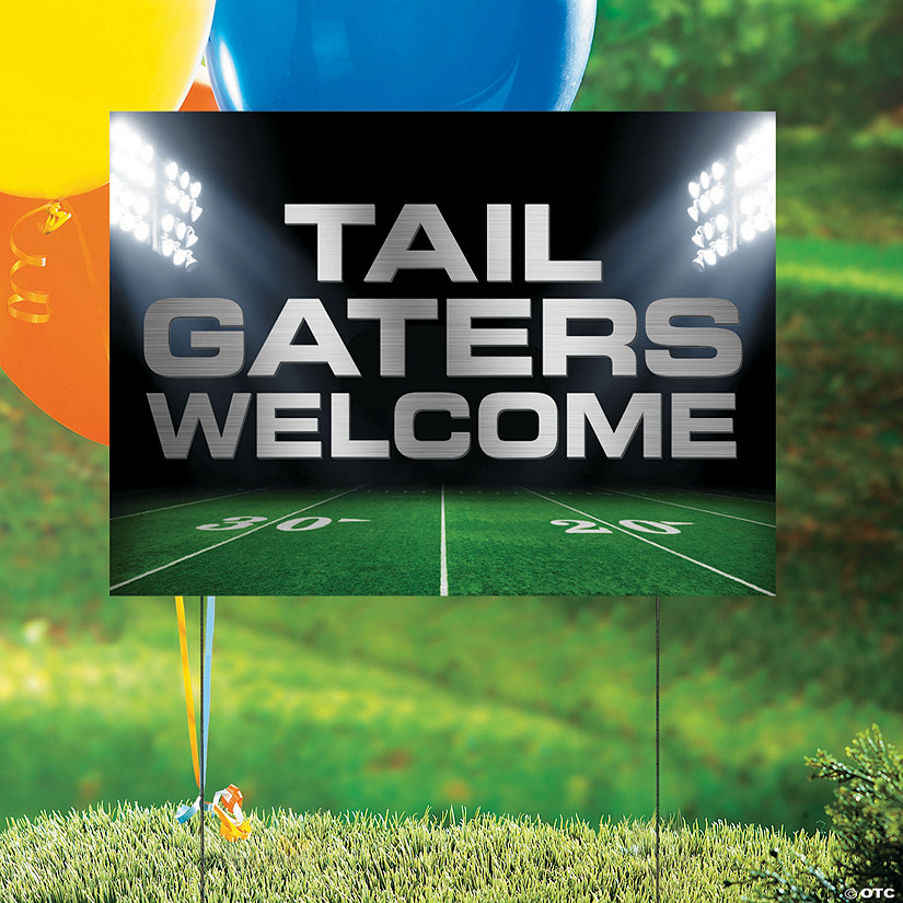 Tailgaters Welcome Yard Sign