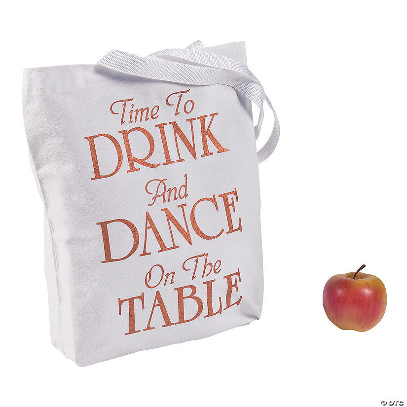 Time to Drink & Dance on the Table Tote Bags
