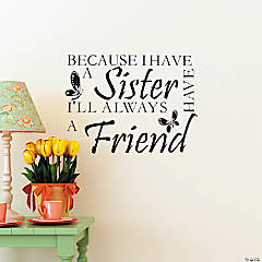 A Sister is a Friend Wall Decals