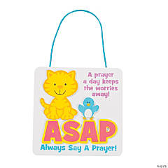 """Always Say A Prayer"" Sign Craft Kit"