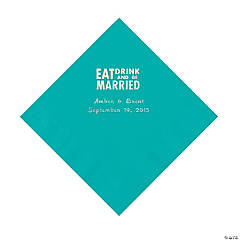 'Eat, Drink And Be Married' Personalized Teal Luncheon Napkins