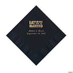Black Eat Drink & Be Married Personalized Napkins with Gold Foil - Luncheon