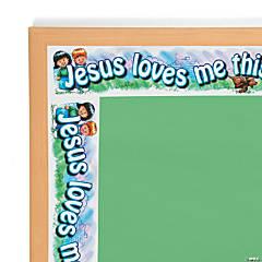 Carson-Dellosa<sup>&#174;</sup> Jesus Loves Me Bulletin Board Border