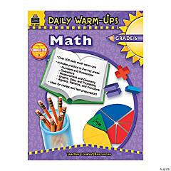 Daily Warm-Ups: Math - Grade 6