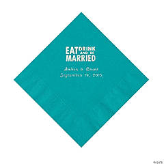 """Eat, Drink And Be Married"" Personalized Turquoise Luncheon Napkins"