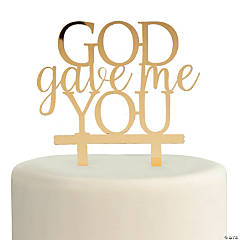 Gold God Gave Me You Cake Topper