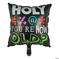 Holy Bleep Birthday Mylar Balloon