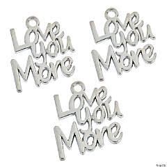 Love You More Charms