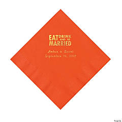 Orange Eat Drink & Be Married Personalized Napkins with Gold Foil - Luncheon