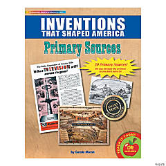 Primary Source Documents: Inventions that Shaped America