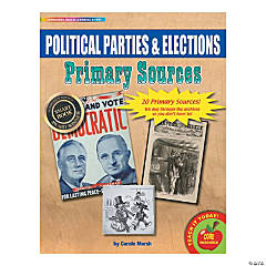 Primary Source Documents: Political Parties & Elections