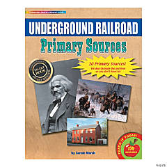Primary Source Documents: The Underground Railroad
