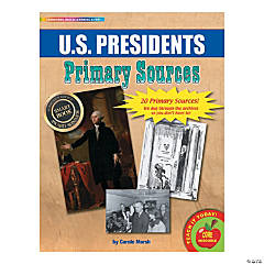 Primary Source Documents: U.S. Presidents