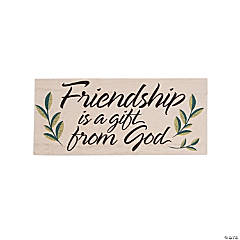 Small Friendship Is a Gift from God Sign
