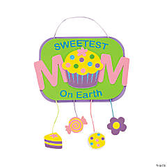 """Sweetest Mom on Earth"" Sign Craft Kit"
