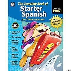 The Complete Book of Starter Spanish, Grades PreK-1