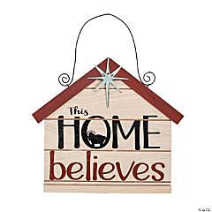This Home Believes Door Sign