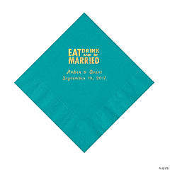 Turquoise Eat Drink & Be Married Personalized Napkins with Gold Foil - Luncheon