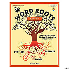 Word Roots Level 4, Grades 7-12