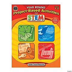 Year-Round Project-Based Activities for STEM - Grades 1 & 2