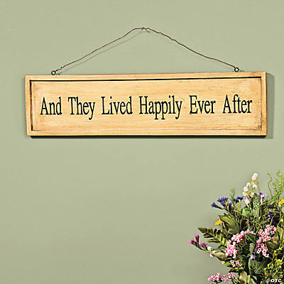 """And They Lived Happily Ever After"" Sign"