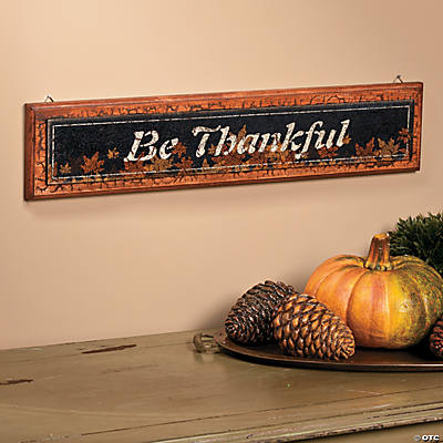 """Be Thankful"" Sign"
