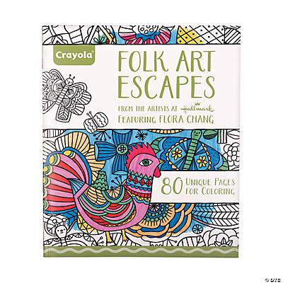 CrayolaR Folk Art Escapes Adult Coloring Book