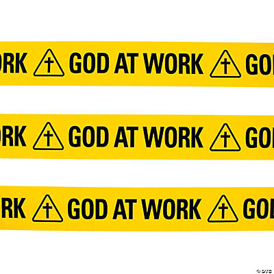god at work construction zone plastic streamer