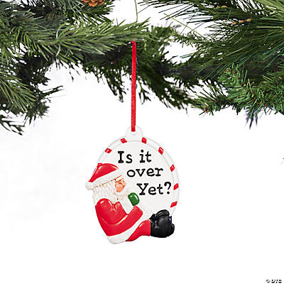 """Is it Over Yet?"" Santa Christmas Ornament"