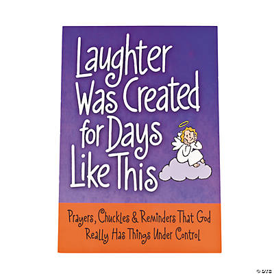 """Laughter Was Created For Days Like This"" Book"