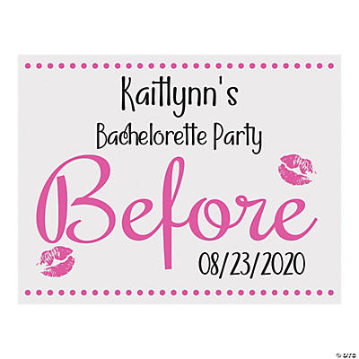Personalized Bachelorette Before & After Sign