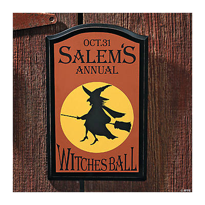 """Salem's Annual Witches' Ball"" Sign"