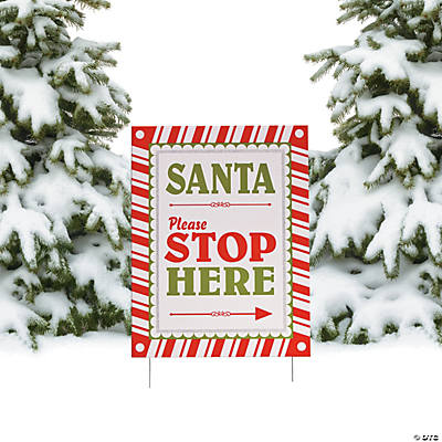 Santa Please Stop Here Yard Sign