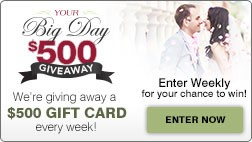Your Big Day Giveaway - We're giving away a $500 gift card every week! Enter weekly for your chance to win.