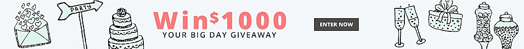 Your Big Day Giveaway - $1000 Giveaway -Enter Monthly