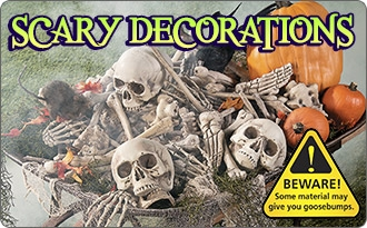 Scary Decorations