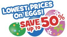 Lowest Prices on Easter Eggs! SAVE up to 50%
