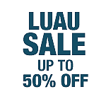 Luau Sale - Up To 50% Off
