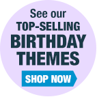 Shop our top-selling Birthday Themes