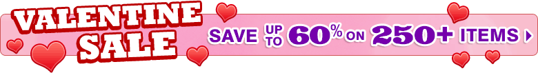 Valentine Sale - SAVE up to 60% on over 300 items