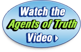 Watch the Agents of Truth Video